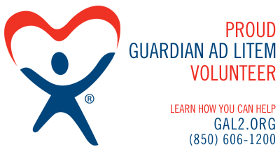 Proud Guardian ad Litem Volunteer - Learn How You Can Help gal2.org (850) 606-1200