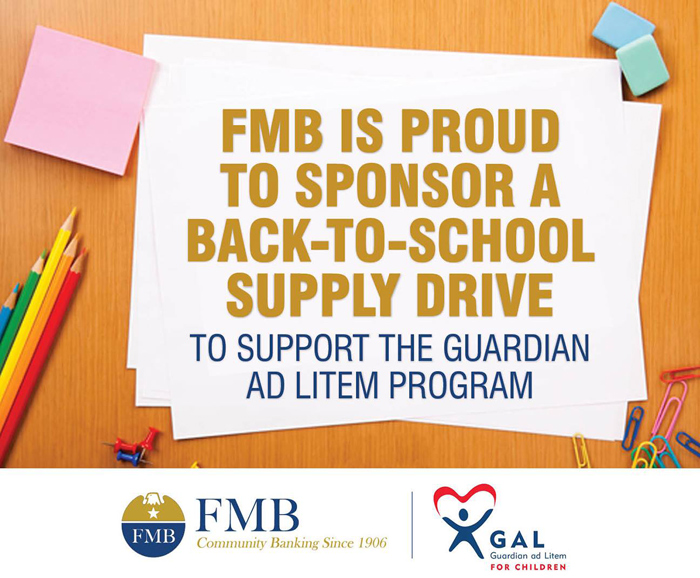 FMB is proud to sponsor a back-to-school supply drive to support the Guardian ad Litem Program