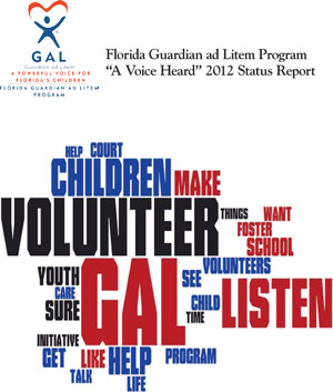 "Florida Guardian ad Litem Program ""A Voice Heard"" 2012 Status Report"