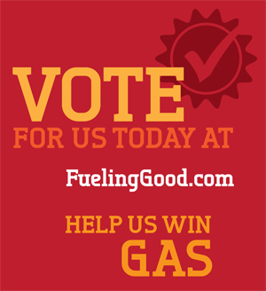 Vote For Us Today at FuelingGood.com -- Help Us Win Gas